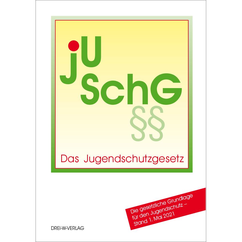 Der Gesetzestext JuSchG